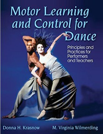 Motor Learning And Control For Dance Donna H Krasnow M